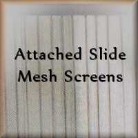 Attached sliding mesh screens